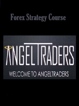 [Download] Angel Traders Forex Strategy Course