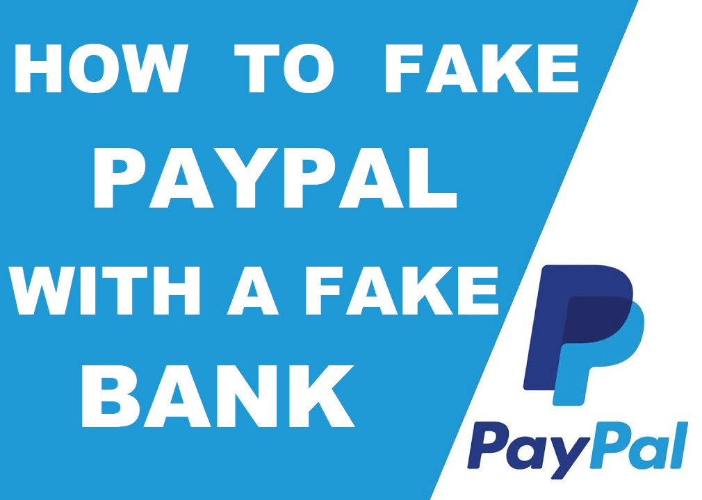 [VIDEO] How To Make A Fake PayPal With A Fake Bank