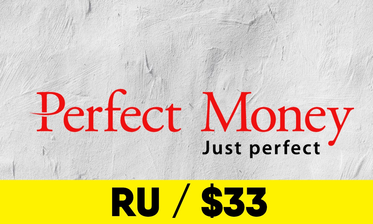 Fully Verified Perfect Money account - RU info