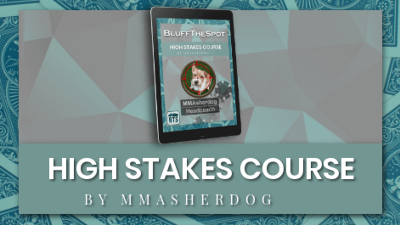 Bluffthespot High Stakes Course by MMAsherdog
