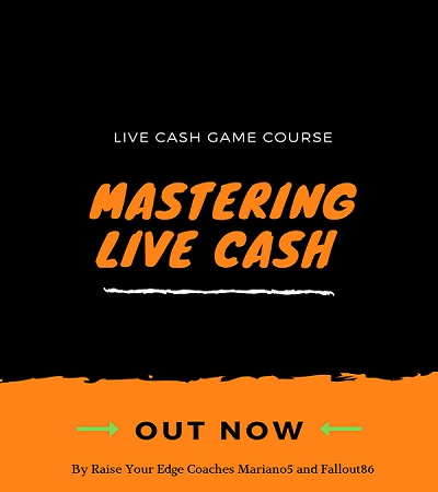 RaiseYourEdge Mastering Live Cash