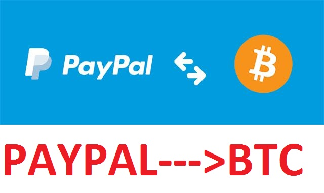 Exchange your PAYPAL funds for BTC