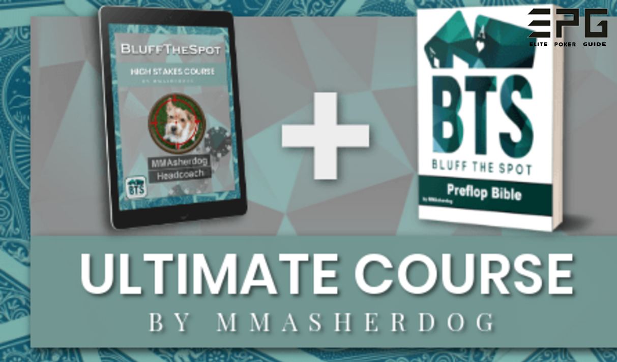 BLUFFTHESPOT ULTIMATE COURSE by MMasherdog