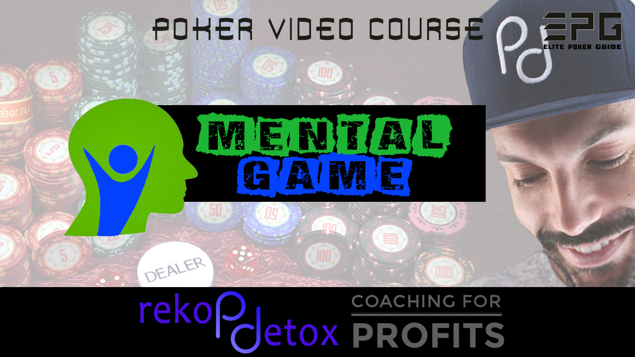 POKER DETOX MENTAL GAME
