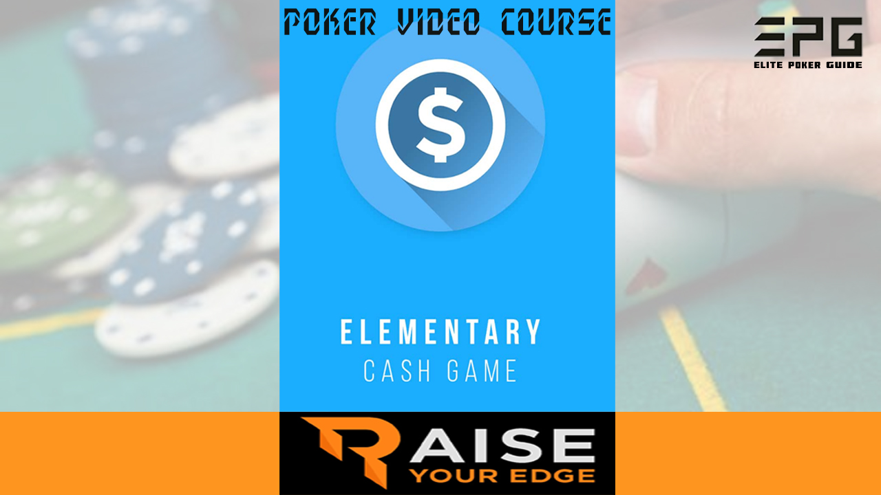 RAISE YOUR EDGE CASH GAME ELEMENTARY
