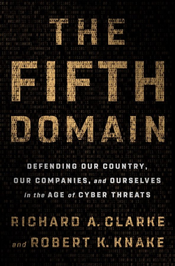 The Fifth Domain Defending our Country, our Companies a