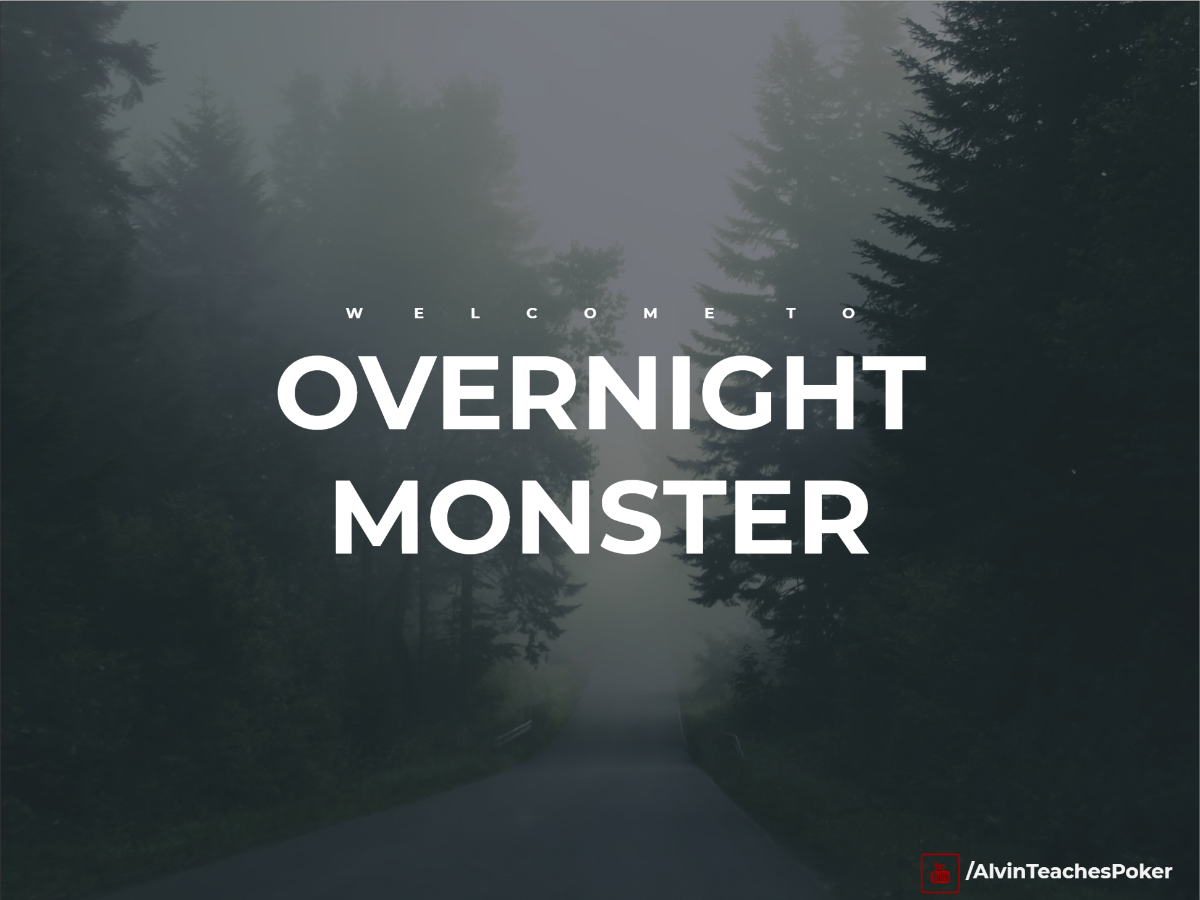 OVERNIGHT MONSTER: HIGH-STAKES POKER SECRETS REVEALED