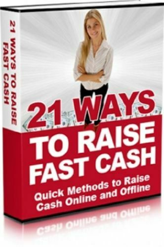 21 Ways To Raise Fast Cash PDF eBook Free Shipping + Bo