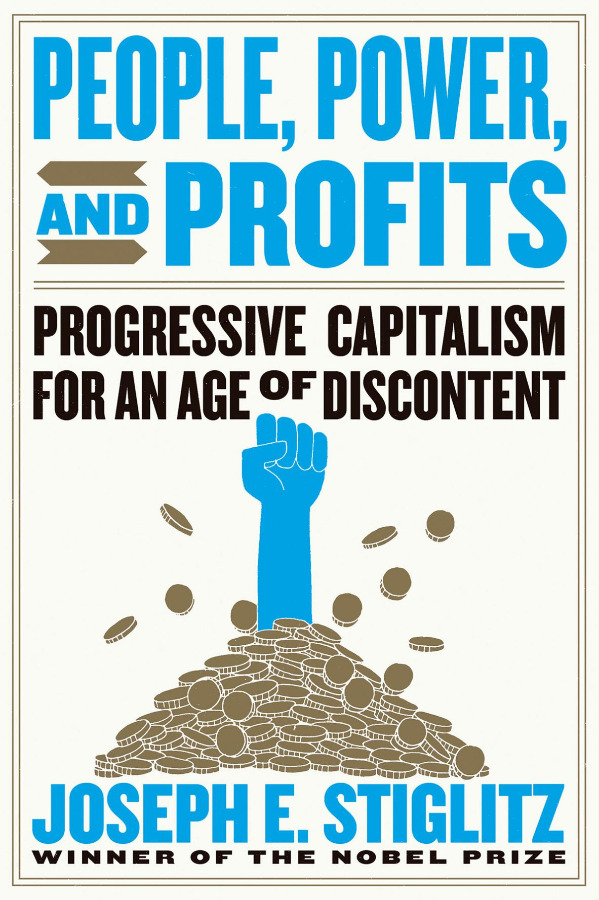 People, Power, and Profits: Progressive Capitalism for