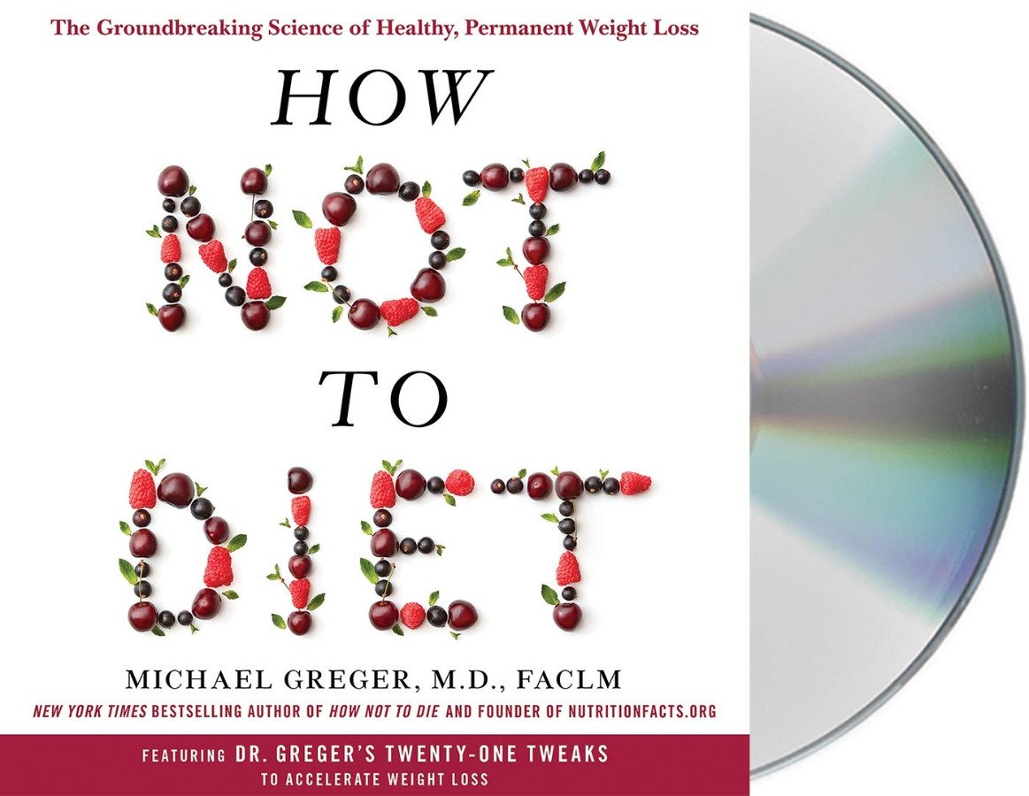How Not to Diet (Audiobook)