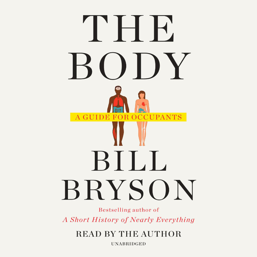 The Body: A Guide for Occupants (Audiobook)