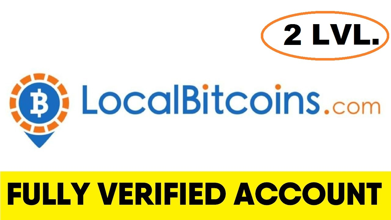 Fully Verified Localbitcoins account - 2 level