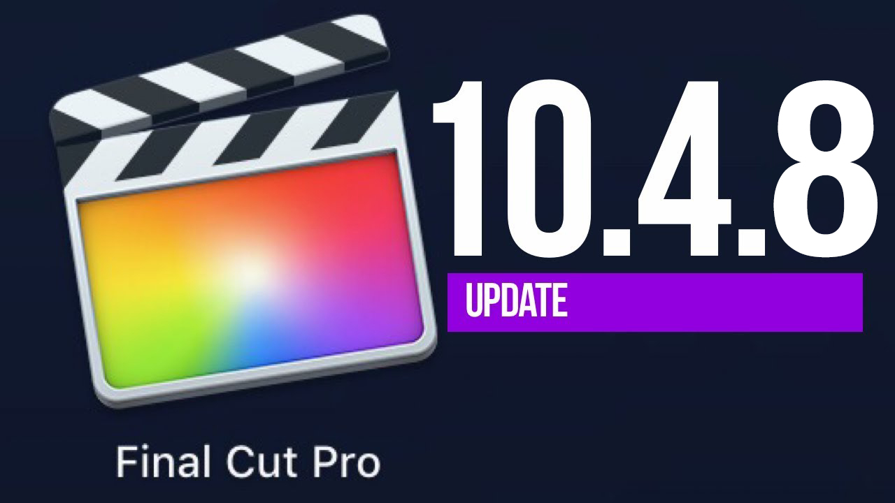 Final Cut Pro 10.4.8 for Mac