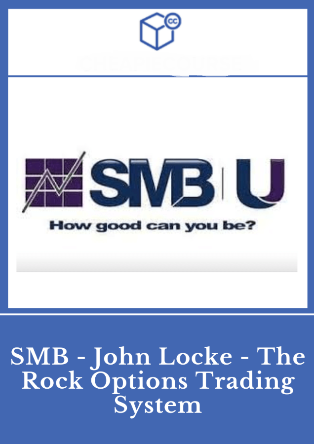 [DOWNLOAD] SMB-The Rock Options Trading System Course