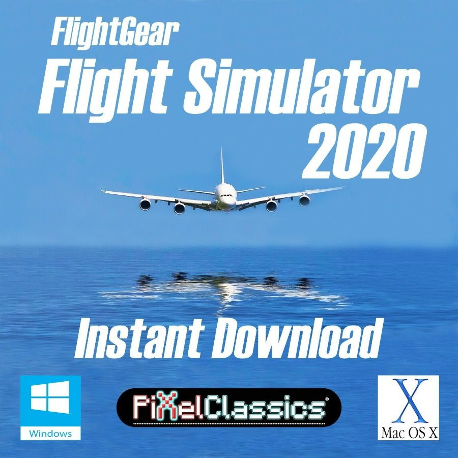 Flight Simulator 2020 X Deluxe FlightGear Instant Downl