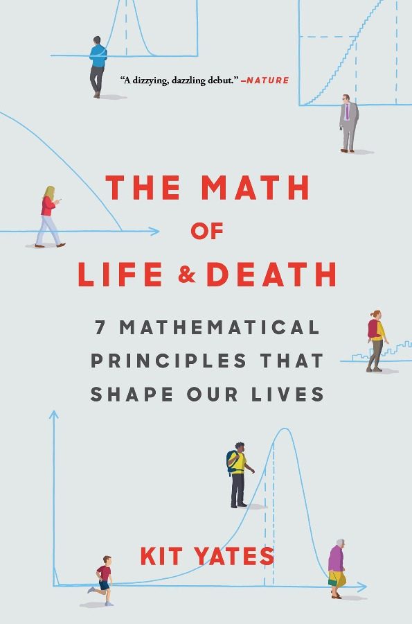 The Math of Life and Death: 7 Mathematical Principles