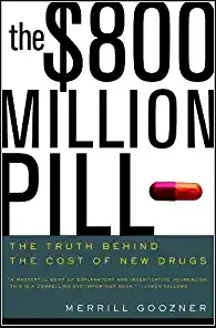 The $800 Million Pill - Why Drugs cost so much