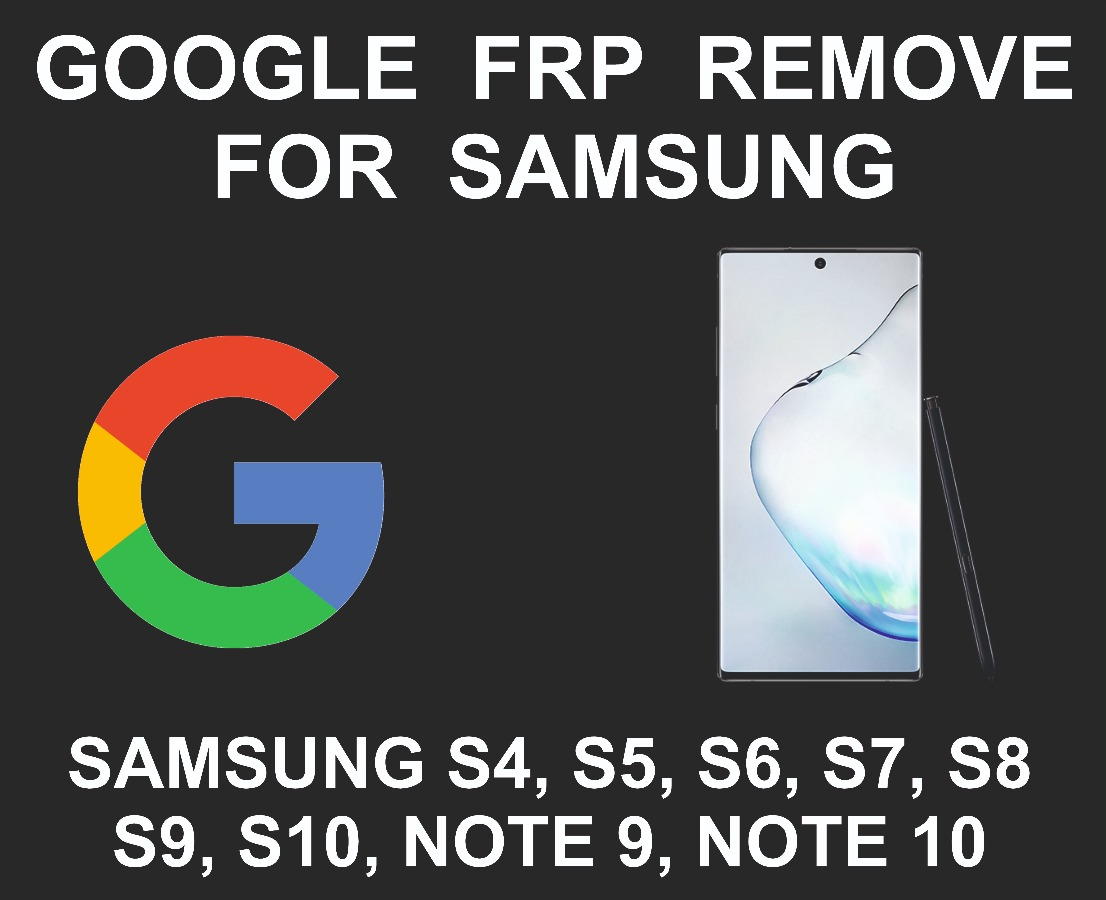 Samsung FRP, Google Account Unlock Service, All Models