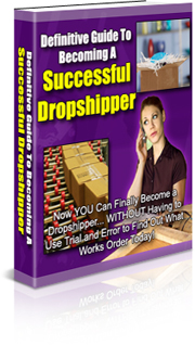 Guide To Becoming A Successful Dropshipper