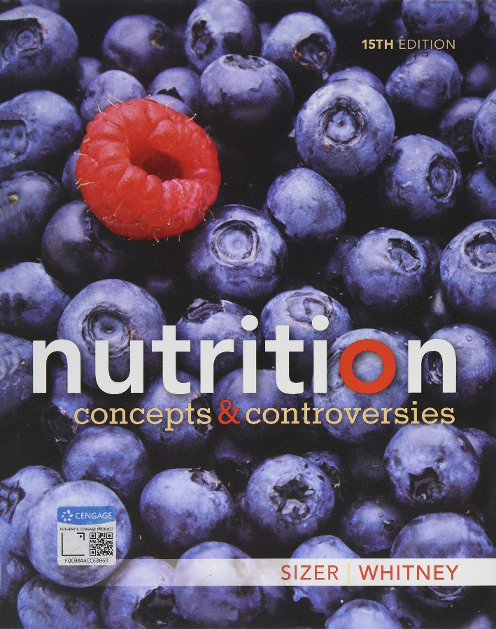 Nutrition: Concepts and Controversies 15th Edition