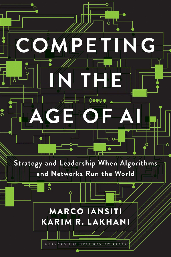 Competing in the Age of AI: Strategy and Leadership