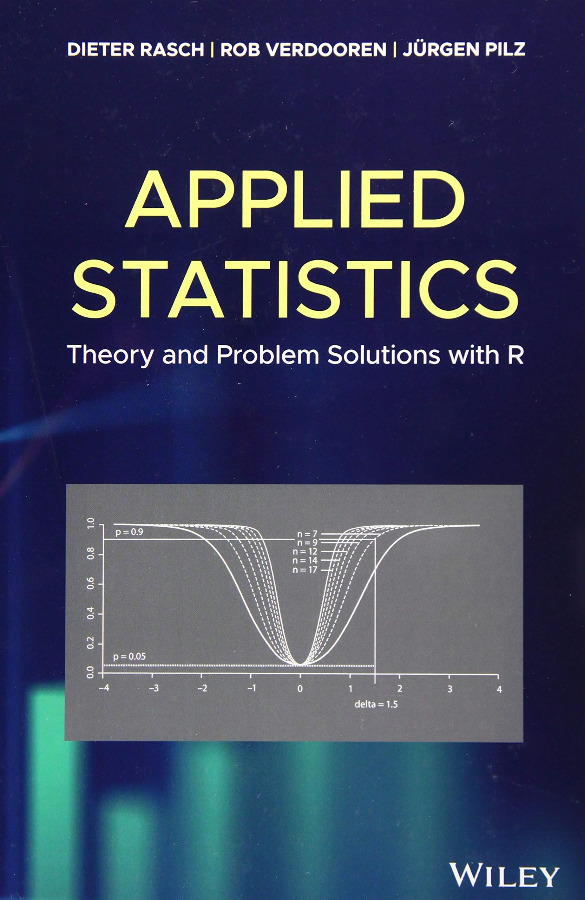 Applied Statistics Theory and Problem Solutions with R