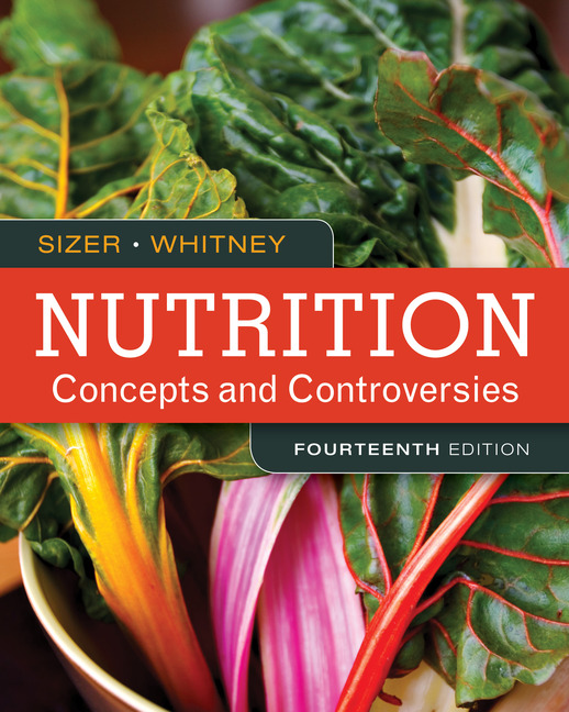 Nutrition: Concepts and Controversies 14th Edition