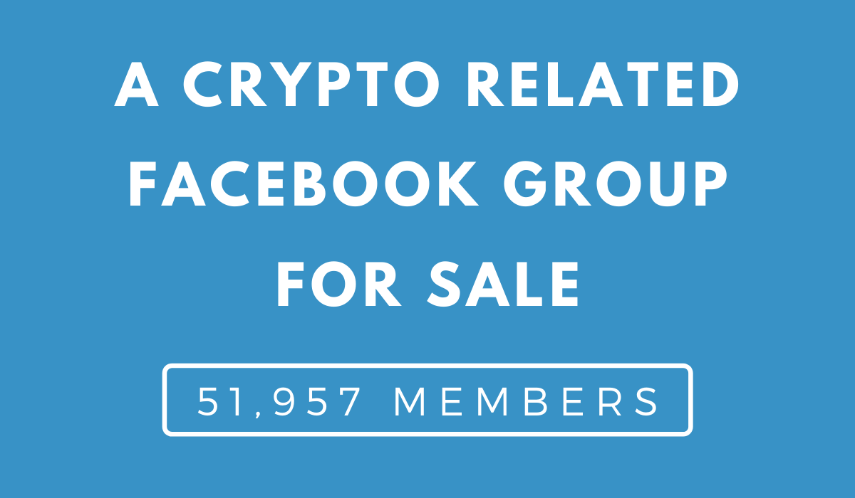 Crypto Related Facebook Group For Sale (50k+ members)