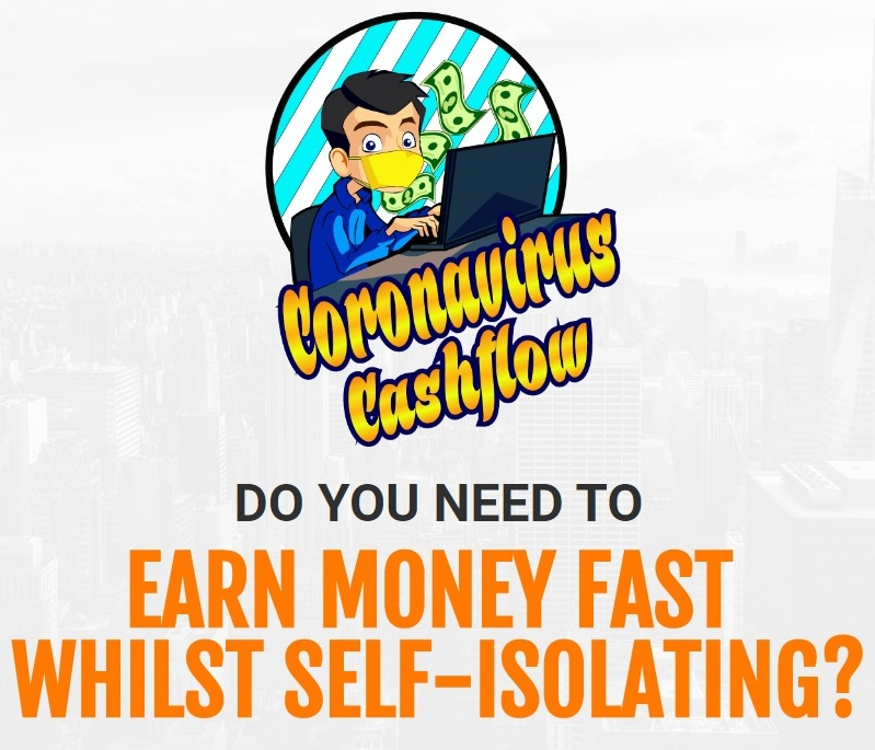 EARN MONEY FAST WHILST SELF-ISOLATING