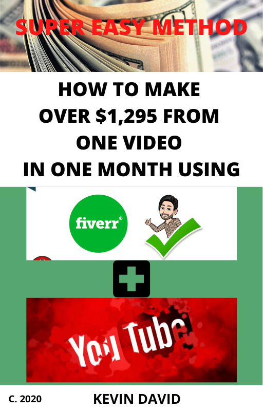 Make $1295 with a video in a month using Fiverr+YouTube