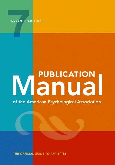 PUBLICATION MANUAL OF THE APA (7TH EDITION)