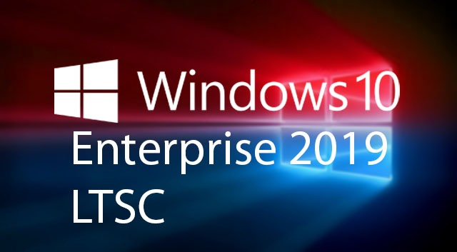 Windows 10-Windows 10 Enterprise 2019 LTSC 2 activation