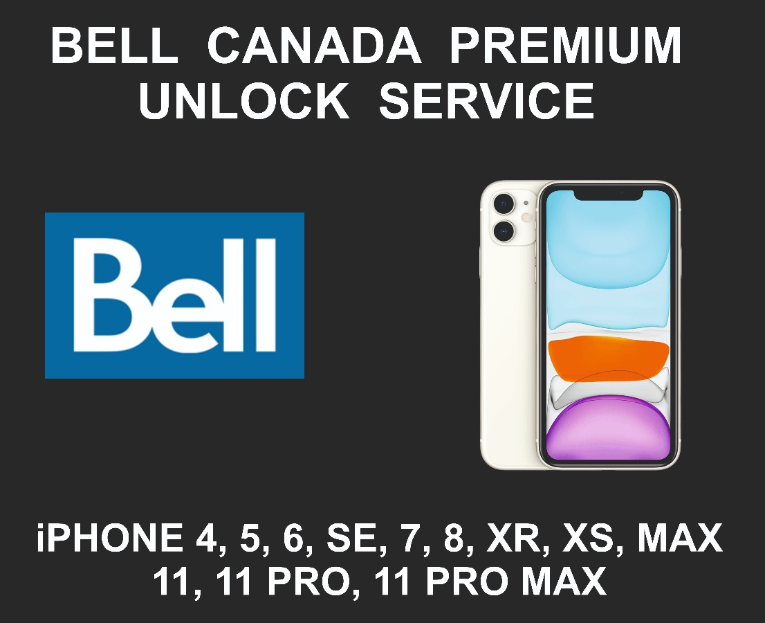 Bell Canada Premium iPhone Unlock Service, All Models E