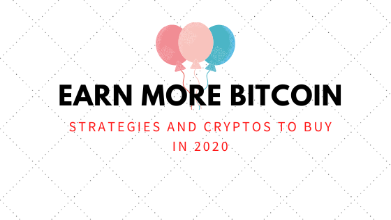 EARN BITCOIN FAST AND EASY IN 2020