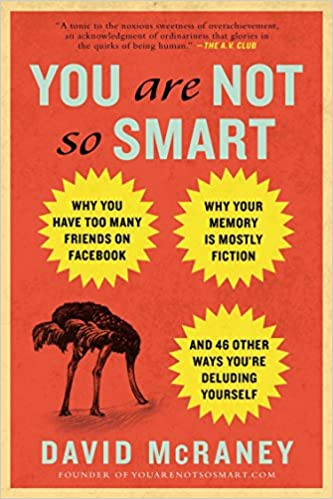 You Are Not So Smart: Why You Have Too Many Friends on