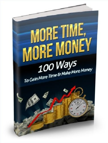 100 Ways to make More Time and More Money | HOT |