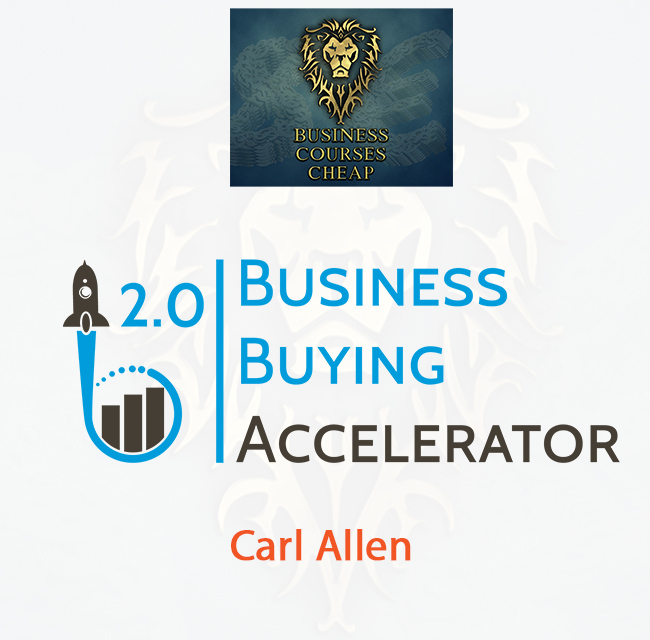Carl Allen - Business Buying Accelerator 2.0