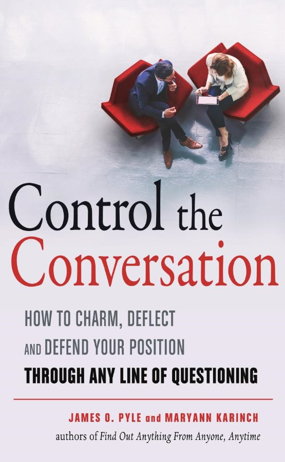 Control the Conversation: How to Charm, Deflect and