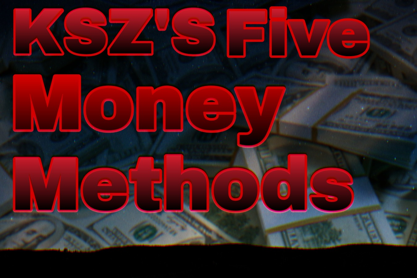 KSZ Money Methods Pack | 5 Private Money Making Methods
