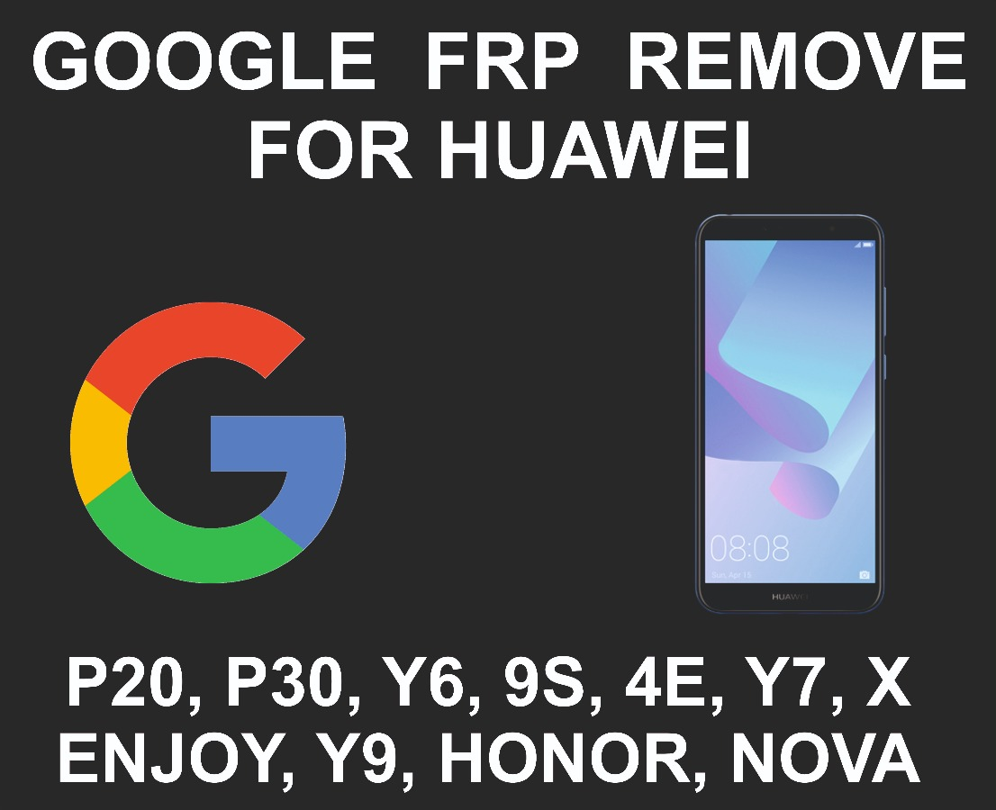 Google Account FRP Unlock Service, Huawei All Models