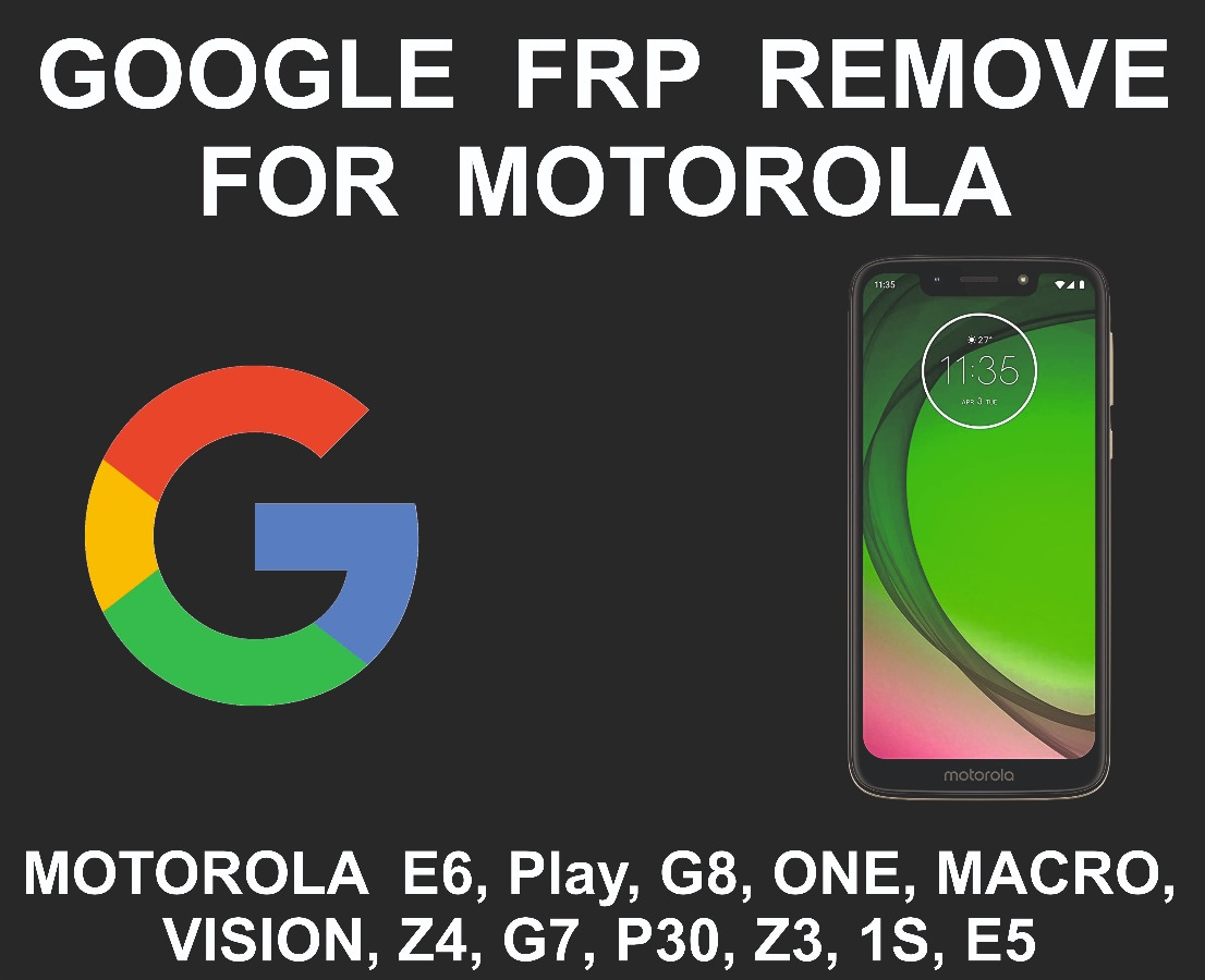 Google Account FRP Unlock Service, Motorola All Models
