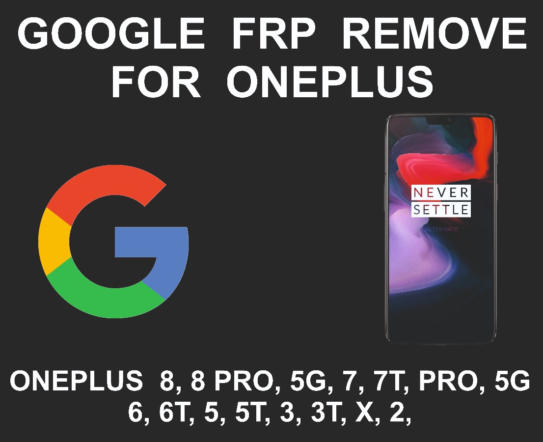 Google Account FRP Unlock Service, OnePlus All Models