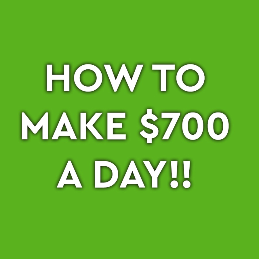 How To Make $700 A Day (Very Easy)
