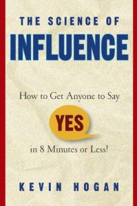 Kevin Hogan – Science of Influence