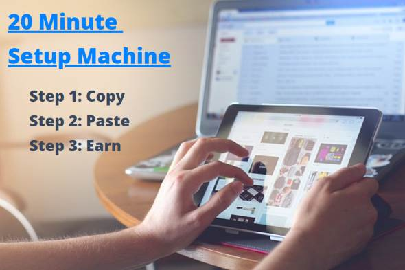 20 Minute Setup Machine – $50 A Day Method