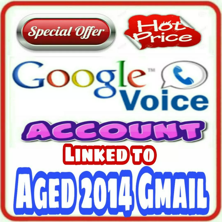 Google Voice Account linked to Aged 2014 Gmail Account