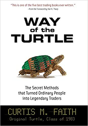 Way of the Turtle: The Secret Trading Methods PDF Book