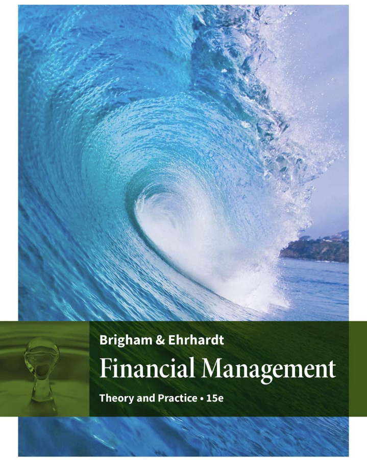 Financial Management Theory & Practice 15th Edition