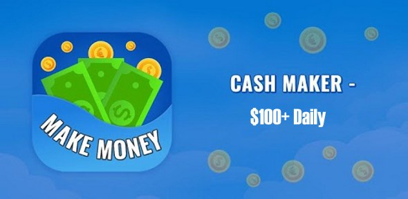 Cash Maker – $100+ Daily Method