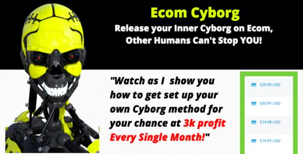 Cyborg – Make $3,000 In Profit Every Single Month